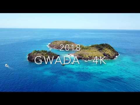 GUADELOUPE 2018 - GWADA IN 4K !