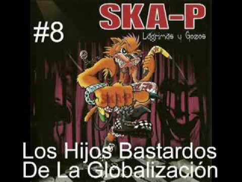 ska-p los hijos bastardos de la globalizacion