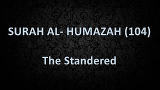 Surah Al Humazah in Roman Arabic & Arabic, trans in Roman urdu & English recitd by Mishary Rashid