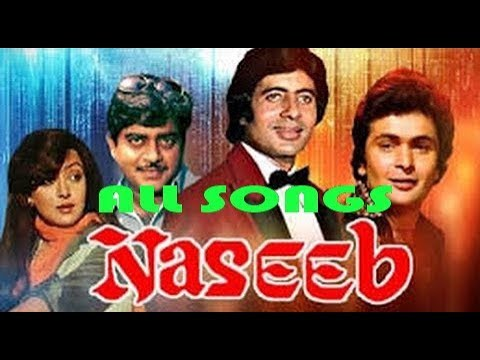 Naseeb 1981 All Songs With Jhankar