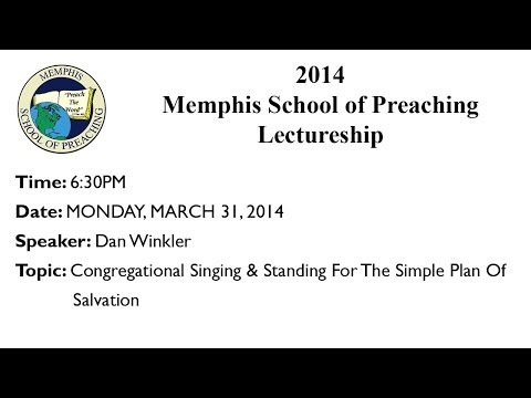 7:00PM - Standing For The Simple Plan Of Salvation - Dan Winkler