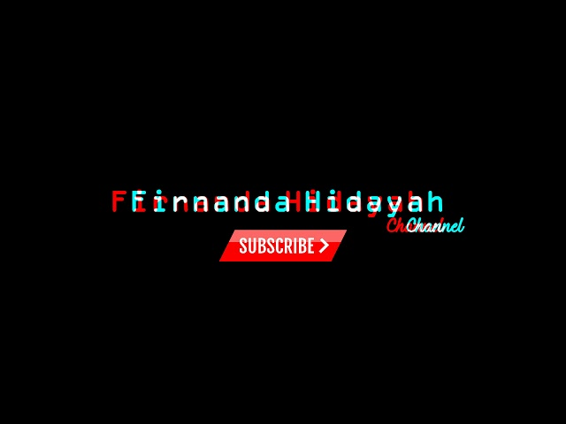 New Intro Firnanda Hidayah channel.