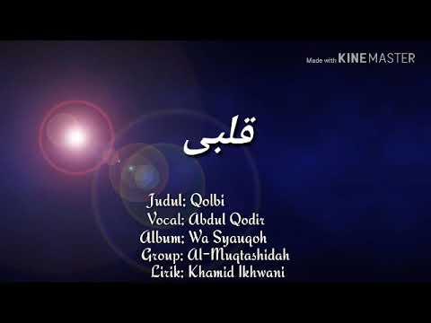 Qolbi (lirik Arab)_ Al-muqtashidah Langitan