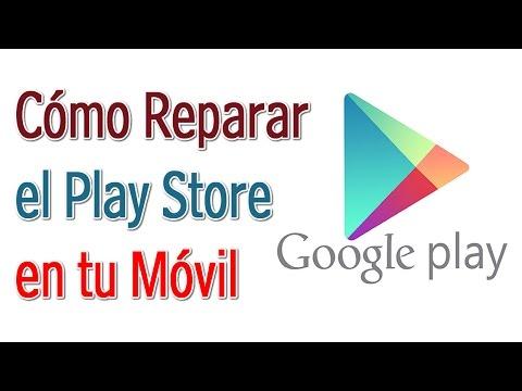 Como Reparar Google Play Store