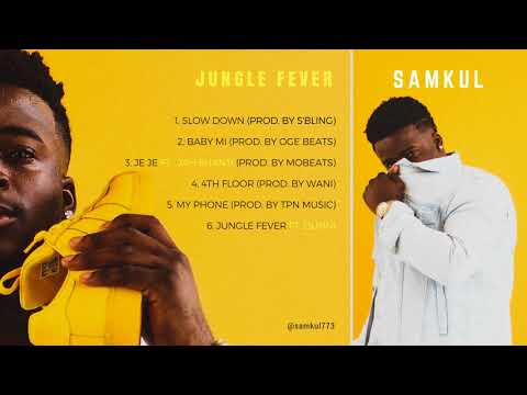 Samkul - Slow Down Prod. by S'bling [ Jungle Fever EP Audio ]