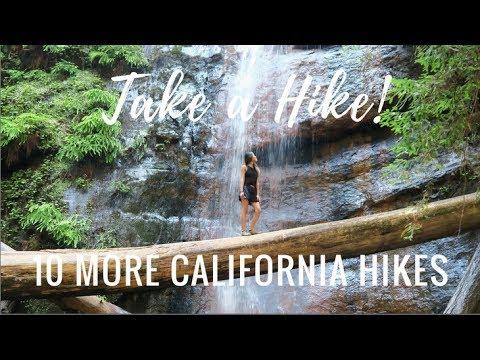 Take a Hike! - Ep. 2   10 More California Hikes!