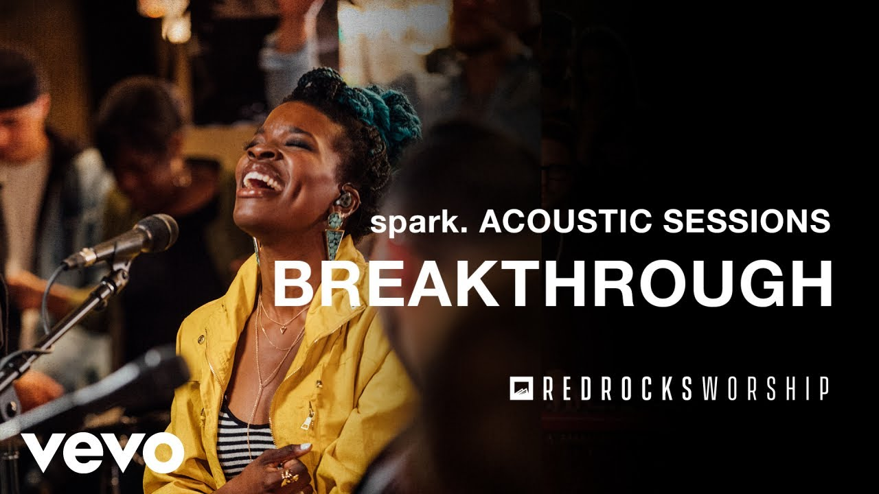 Red Rocks Worship - Breakthrough (Acoustic) (Live)