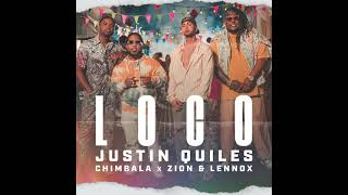 Justin Quiles Ft Chimbala, Zion & Lennox - Loco (Audio)