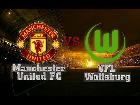 Manchester United Vfl Wolfsburg