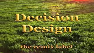 Deepient - Decision Design (Dare Deephouse Mix)