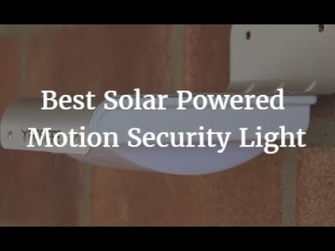 Best Solar Powered Motion Security Light 2018