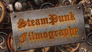 Steampunk  filmography - Top movies Steampunk Подборка фильмов Стимпанк