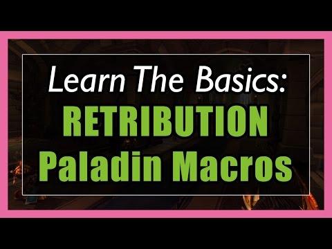 7.3.5 Retribution Paladin Macros [WOW Legion] - Focus, Mouseover, Stopcasting, Modifier