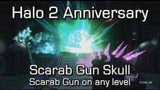 Halo 2 Anniversary - Scarab Gun Skull - Scarab Gun on any level
