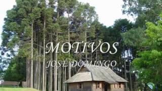 José Domingo Motivos!