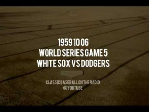 1959 10 06 World Series Game 5 Chicago White Sox vs Dodgers  (Mel Allen and By Saam)
