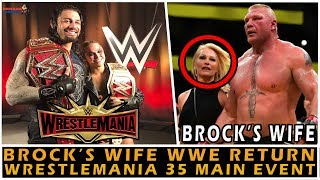 ROMAN or RONDA Who will Main-Event Wrestlemania 35?! | Brock Lesnar's Wife SABLE WWE Return Update |
