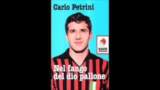 quot;Nel fango del dio pallonequot; (Kaos edizioni) intervista a Carlo Petrini