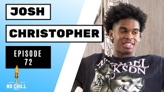 Episode 72 - Let Me Be Great with Josh Christopher