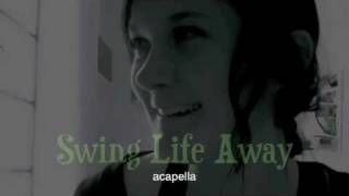 Swing Life Away - Rise Against (acapella multitrack)
