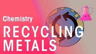 Recycling Metals | Environmental Chemistry | Chemistry |  FuseSchool screenshot 5