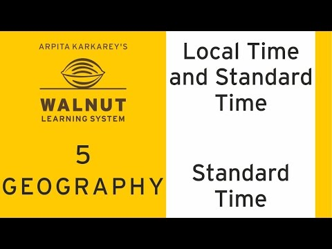 5 Geography - Local Time and Standard Time - Standard Time