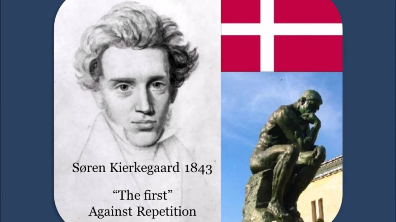 soren kierkegaard's repetition In repetition kierkegaard discusses the most profound implications of the unity of personhood and of identity within change-the repetition that creates the rebirth of god in the heart of man, brings the eternal into the present, and allows the past to retain its meaningsøren kierkegaard is the author of 'fear and trembling/repetition.