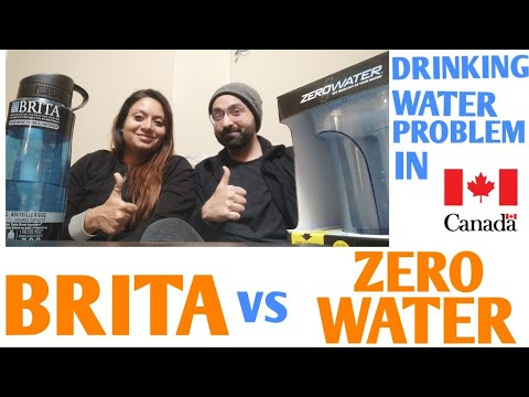Drinking Water Problem In CANADA || BRITA Vs ZERO WATER Review