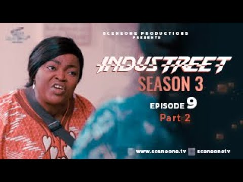Download INDUSTREET S3EP09 (Part 2) - DIRTY LITTLE SECRET| Funke Akindele, Martinsfeelz, Sonorous, Mo Eazy