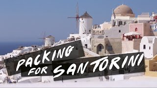 TRAVEL: Packing For Santorini   Hand Luggage Only