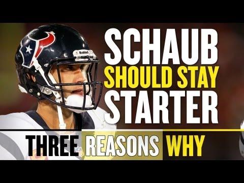 Matt Schaub should be the starting quarterback in Houston - Three Reasons Why
