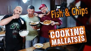 Cooking Maliatsis - 134 - Fish & Chips ft. Εισβολέας