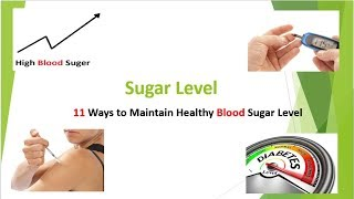 Diabetes level, 11 Ways to Maintain Healthy Blood Sugar Level (2018)