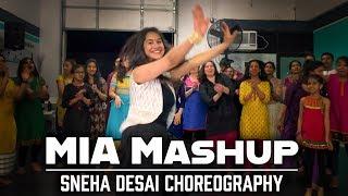 MIA MASHUP | TWINBEATZ | SNEHA DESAI CHOREOGRAPHY |  DANCE FUSION