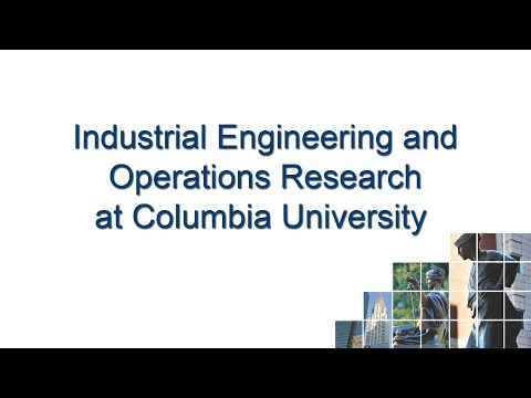 Industrial Engineering & Operations Research At Columbia University