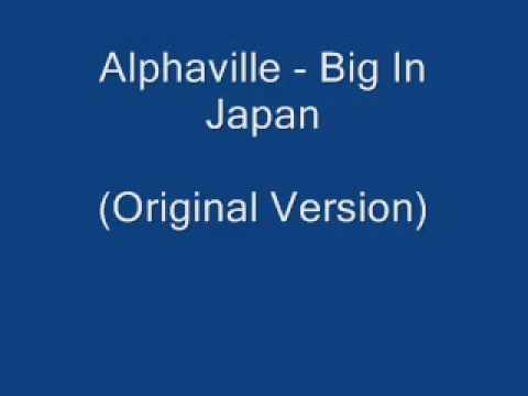 Alphaville   Big In Japan Original Version