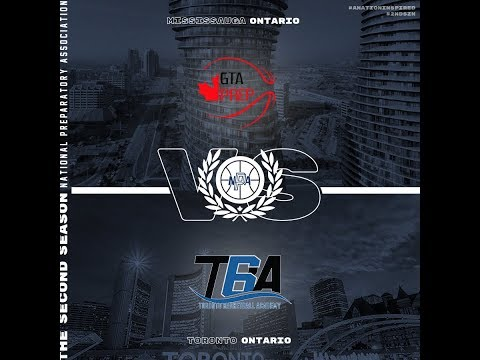 Toronto Basketball Academy VS GTA Prep- NPA 2NDSZN