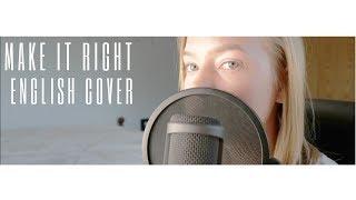 Make It Right - BTS (방탄소년단) [ENGLISH COVER]