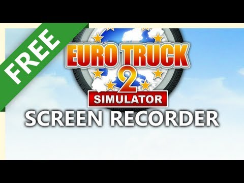 How To Screen Record Euro Truck Simulator Gameplay