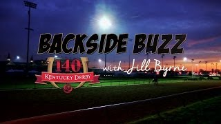 Kentucky Derby 140: Backside Buzz with Jill Byrne 4.23.14