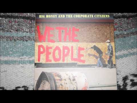 Empower the People by Big Money and the Corporate Citizens