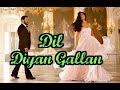 Dil Diyan Gallan Song Look | Salman Khan | Katrina Kaif | Tiger Zinda Hai