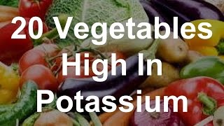 20 Vegetables High In Potassium