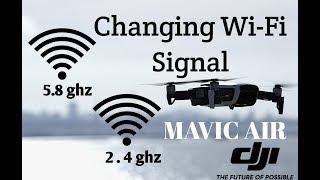 DJI Mavic Air Switching 2.4 ghz to 5.8 ghz WiFi Explained