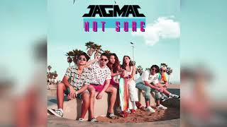JAGMAC | Not Sure (Audio Only)
