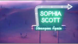 Sophia Scott - Strangers Again