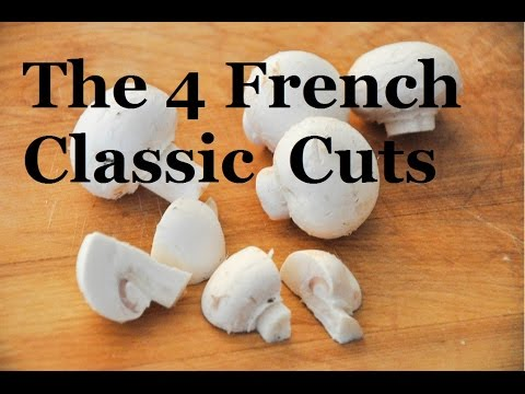 The 4 French classic ways to cut Mushrooms | French Cooking Basics