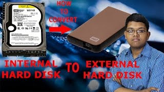 HOW TO CONVERT INTERNAL HARD DISK AS A EXTERNAL HARD DISK in hindi