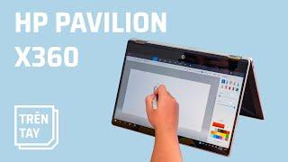 Trên tay HP Pavilion x360 giá 23 triệu