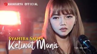 "SYAHIBA SAUfA Feat JAMES AP KELIMIS"" (Keliwat Manis) Official Video"